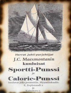 Mainostaulu, punssi Vanhan ajan mainostaulu 1800-luvun purjehduslehdestä. Suomessa kieltolaki oli voimassa 1919-1932. www.desanne.fi
