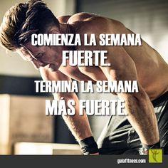 Comienza la semana #fuerte. Termina la semana más fuerte. #strong #strength…