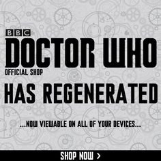The Doctor Who Shop has REGENERATED. Now compatible with all mobile devices! Doctor Who Shop, New Doctor Who, Weird