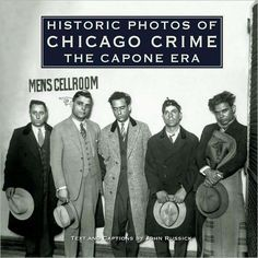 "Read ""Historic Photos of Chicago Crime The Capone Era"" by John Russick available from Rakuten Kobo. Perhaps no city has a more fabled past than Chicago, home of legendary Al Capone. But that fabled past is often portraye. Real Gangster, Mafia Gangster, Chicago Outfit, Mafia Families, Al Capone, My Kind Of Town, Jazz Age, Thug Life, Historical Photos"
