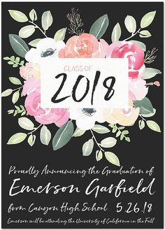 Showcase your favorite graduation photo on this class of 2020 floral graduation party invitation and graduation announcement in one. Graduation Party Invitations, Graduation Party Decor, Grad Parties, Invites, Jw Printables, Graduation Announcements, Party Signs, Floral Watercolor, Make It Yourself