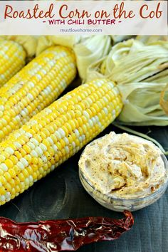 Oven Cob Corn with Chili Butter http://www.mustlovehome.com/oven-cob-corn/
