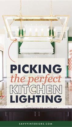 How to Pick the Perfect Kitchen Lighting for your Kitchen Remodel from top-rated San Diego based Interior Design and Remodel Firm Savvy Interiors Kitchen Island Lighting, Kitchen Lighting Fixtures, Light Fixtures, Spanish Modern, Metal Lanterns, Childproofing, Pool Table, Game Room, Top Rated
