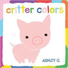 In this charming board book, artist Ashley G. takes the concept of color and makes it fun! Each spread features two colors that, when mixed, form a third color—and an adorable animal!
