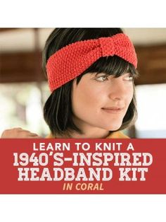 4565eaf3089f7 Learn to Knit a 1940 s-Inspired Headband Kit in Coral