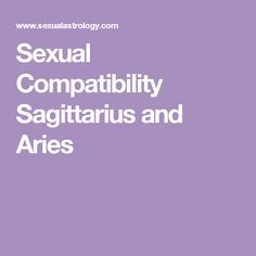 Sexual Compatibility Sagittarius and Aries