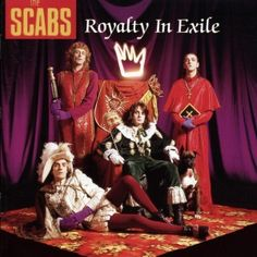 The Scabs - Royalty in Exile (1990) - MusicMeter.nl