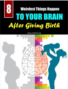 8 Weirdest Things That Happen To Your Brain After Giving Birth Pregnancy Info, Pregnancy Care, After Giving Birth, Everything About You, After Baby, Having A Baby, Just Giving, Parenting Advice, Brain