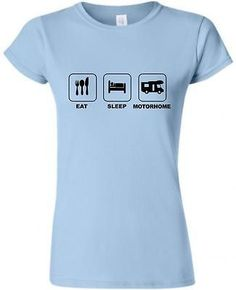EAT SLEEP MOTORHOME LADIES FITTED T-SHIRT CAMPER TSHIRT CAMPERVAN CAMPING | T-Shirts | Women's Clothing - Zeppy.io