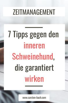 Bye Aufschieberitis - 7 tips against the inner bastard that are guaranteed to work - Carsten Bach - Online courses, in-house seminars, lectures - Stress allgemein Stress Management, Kids Dentist, Receding Gums, Nursing Tips, All That Matters, Care Plans, Psychology Facts, Business Inspiration, Kids Health