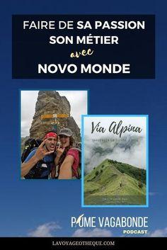 """Fabienne et Benoit Luisier sont blogueurs voyage, globetrotteurs et auteurs de guides de voyage. Ils sont les invités du podcast Plume vagabonde. Écoutez-les vous parler de leurs voyages, leur travail, leurs choix de vie et de leurs livres. Si vous voulez en savoir plus sur le dernier ebook qu'ils ont publié """"Via Alpina"""", montez le son ! !#lavoyageotheque #livre #voyage #guidedevoyage #podcast Benoit, Passion, Destination Voyage, Blog Voyage, Digital Nomad, Swiss Alps, Authors, Travel"""