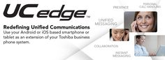 UCedge from Toshiba Unified Communications, Instant Messaging, Communication System, Messages, Technology, Learning, Phone, Business, Tech