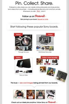 Great email from Sony specifically aimed to drive people to their Pinterest boards #socialmedia #emailmarketing #pinterest