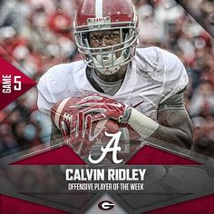 Calvin Ridley. Offensive Player of the Week. #BAMAvsUGA #RollTide
