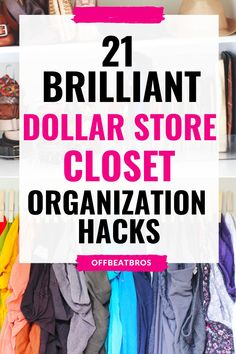 DIY Dollar Store Organizing Hacks To Organize your closet. Dollar store is best if you want to organize your closet on a budget. These dollar store closet organization ideas will help you to do the same. I'm so GLAD I found these amazing dollar store organization ideas for closet organization. Definitely Pinning!