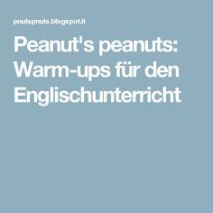 Peanut's peanuts: Warm-ups für den Englischunterricht