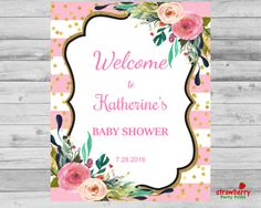 Pink & Gold Baby Shower Welcome Sign, Girl Floral Gold Glitter Poster, Door Decoration, Customize Digital Printable NOT Instant Download C18