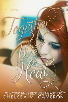 Together We Heal (Fall and Rise #4) by Chelsea M. Cameron (click to purchase)