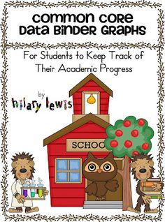 Data Binders - Show growth for your students for the Common Core Standards!