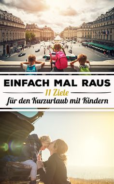 Online guide to parenting from baby to teen- Online-Ratgeber zu Kindererziehung von Baby bis Teenie Which regions in Germany and neighboring countries offer something for all family members? Europe Destinations, Travel With Kids, Family Travel, Beautiful Places In Spain, Short Vacation, Parental, Destination Voyage, Travel Humor, Backpacking Europe