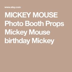 MICKEY MOUSE Photo Booth Props Mickey Mouse birthday Mickey