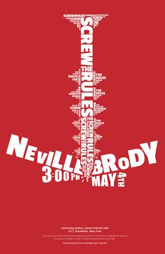 Neville Brody - Poster - ? - ('Screw the Rule' Lecture) From: Behance Graphic Design