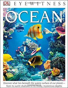 DK Eyewitness Books: Ocean by Miranda Macquitty http://www.amazon.com/dp/1465420541/ref=cm_sw_r_pi_dp_VOKdvb0WV3704
