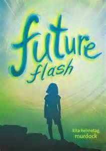 Charlotte's Library: Future Flash, by Kita Helmetag Murdock