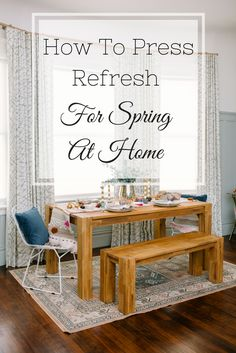 How To Press Refresh For Spring At Home - design tips & shop