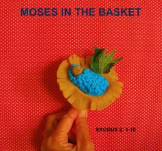 "Moses' basket is made out of felt (the felt is moistened, formed over an egg carton cup and slathered with STIFFY. When dry it forms the ""basket"" shape. Be sure and place Saran Wrap over the egg carton first. FINGER PUPPETS: BIBLE HEROES AND MORE. Mary Hansen"