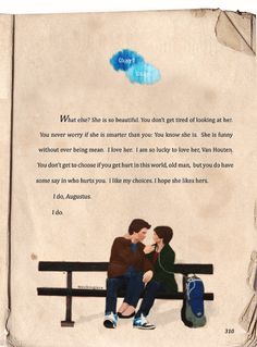 you don't get to choose if you get hurt, but you do have a say in who hurts you - The Fault In Our Stars