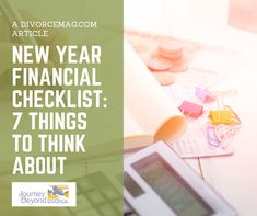 Use this new year financial checklist to remind you of 7 key items you need to consider or change during your divorce process. How Divorce Affects Children, Coping With Divorce, Divorce Process, Feeling Lonely, Dating After Divorce, Single Parenting, Grief, Things To Think About, Stress
