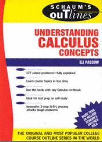 Schaum's Outline Calculus | SCHAUM'S OUTLINE OF THEORY AND PROBLEMS OF UNDERSTANDING CALCULUS ...