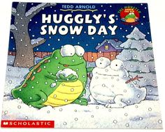Huggly's Snow Day by Tedd Arnold AR 2.6 Monster Under the Bed Storybook Winter