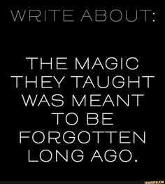 I can just see how this would cause some problems with the hierarchy of magic. What do you think? Daily Writing Prompts, Writing Prompts For Writers, Dialogue Prompts, Creative Writing Prompts, Book Writing Tips, Writing Quotes, Writing Help, Writing Ideas, Writing Inspiration Prompts