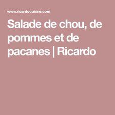 Salade de chou, de pommes et de pacanes | Ricardo Sesame, Side Salad, Salads, Ricardo Recipe, Indian Cuisine, Sprouts, Recipes