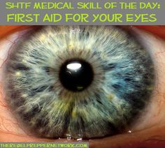 SHTF Medical Skill of the Day: First Aid for your Eyes. ** We all suffer an eye injury at some point. Wilderness Survival, Survival Prepping, Emergency Preparedness, Survival Skills, Survival Equipment, Emergency First Aid, Emergency Care, Emergency Medicine, Herbal Remedies