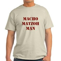 This funny Macho Matzoh Man Passover T-Shirt is a great seder or Passover gift for your favorite man. Available in many sizes, styles and colors , this Passover shirt is a winner.