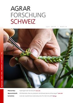 Agrarforschung Schweiz - Heft 6, Juni 2014 Juni, Holding Hands, Agriculture, Research, Magazines, Cordial, Switzerland