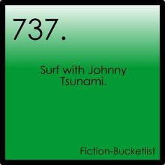 Surf with Johnny Tsunami