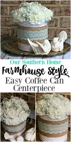 Quick, easy and cheap Farmhouse Style coffee can floral centerpiece! It's perfect for Mother's Day, showers, birthdays, luncheons, church functions and weddings by Our Southern Home