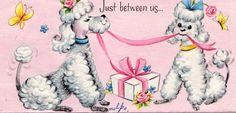 Just Between Us - Vintage Poodles