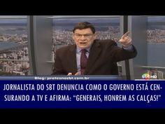 Jornalista do SBT denuncia como o governo está censurando a TV e afirma: 'Generais, honrem as calças!' | Disso Você Sabia ? FATOS
