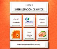 """¡Inscríbete a nuestro próximo curso de """"Interpretación de HACCP""""! Es una gran oportunidad para conocer todo lo que rodea a este modelo de seguridad alimentaria.  Más informes en: www.sincal.org/cursos-de-capacitacion.html"""