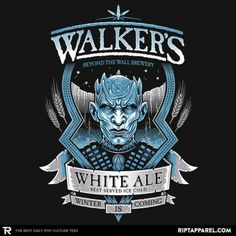 Walker's White Ale T-Shirt - Game of Thrones T-Shirt is $11 today at Ript!