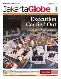 Jakarta Globe - 29 April 2015   Execution Carried Out   Jakarta Globe