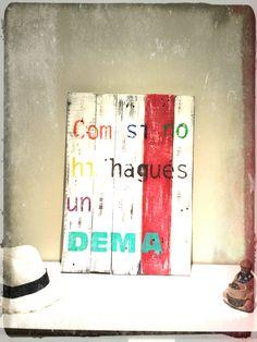 My little corner decora espais amb aquests quadres fets de fusta de palet. Pintats, decorats i totalment personalitzats.  My liitle corner decora espacios con estos cuadros hechos con madera ...