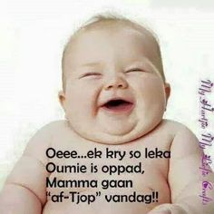 Afrikaans Mama Quotes, Cute Quotes, Funny Quotes, Grandkids Quotes, Quotes About Grandchildren, Inspirational Leaders, Cute Baby Onesies, Afrikaanse Quotes, Special Words