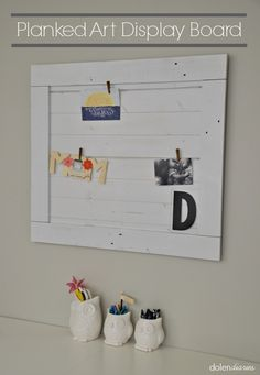 Planked Art Display Board {Dolen Diaries for The Crafting Chicks}