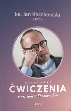 Relacyjne ćwiczenia z ks. Jan Kaczkowski i RTCK Books, Movies, Movie Posters, Libros, Films, Book, Film Poster, Cinema, Movie